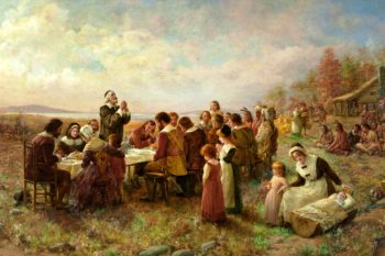I was at the First Thanksgiving