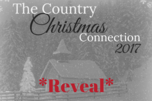 2017 Country Christmas Connection Reveal